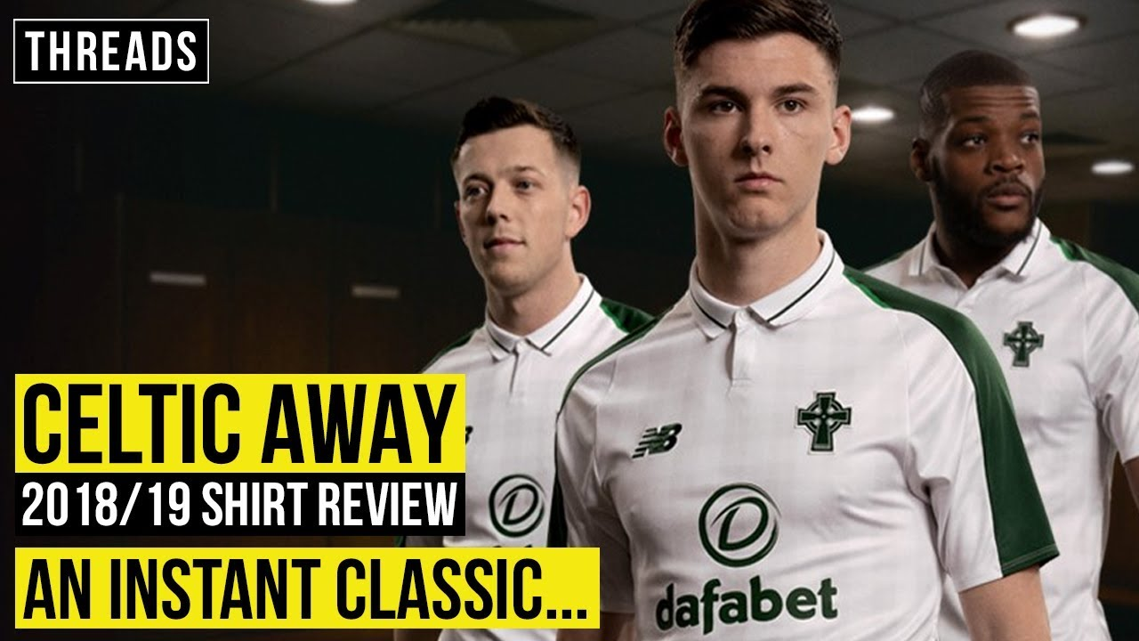 eaf29aab6 CELTIC 2018 19 AWAY SHIRT REVIEW