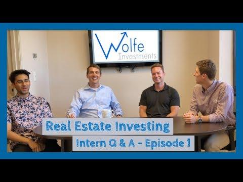 Real Estate Investing Intern Q & A - Episode 1