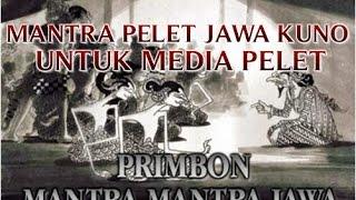 """MANTRA PELET JAWA KUNO """"YANG TERBUKTI AMPUH"""" UNTUK MEDIA PELET KEPEDA SESEORANG !!"""