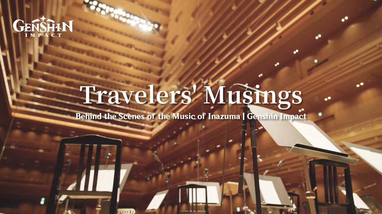 """""""Travelers' Musings"""" — Behind the Scenes of the Music of Inazuma 