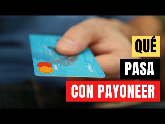 ¿Qué pasa con Payoneer? ¿Por qué no he recibido mi pago? | Wirecard se declara insolvente