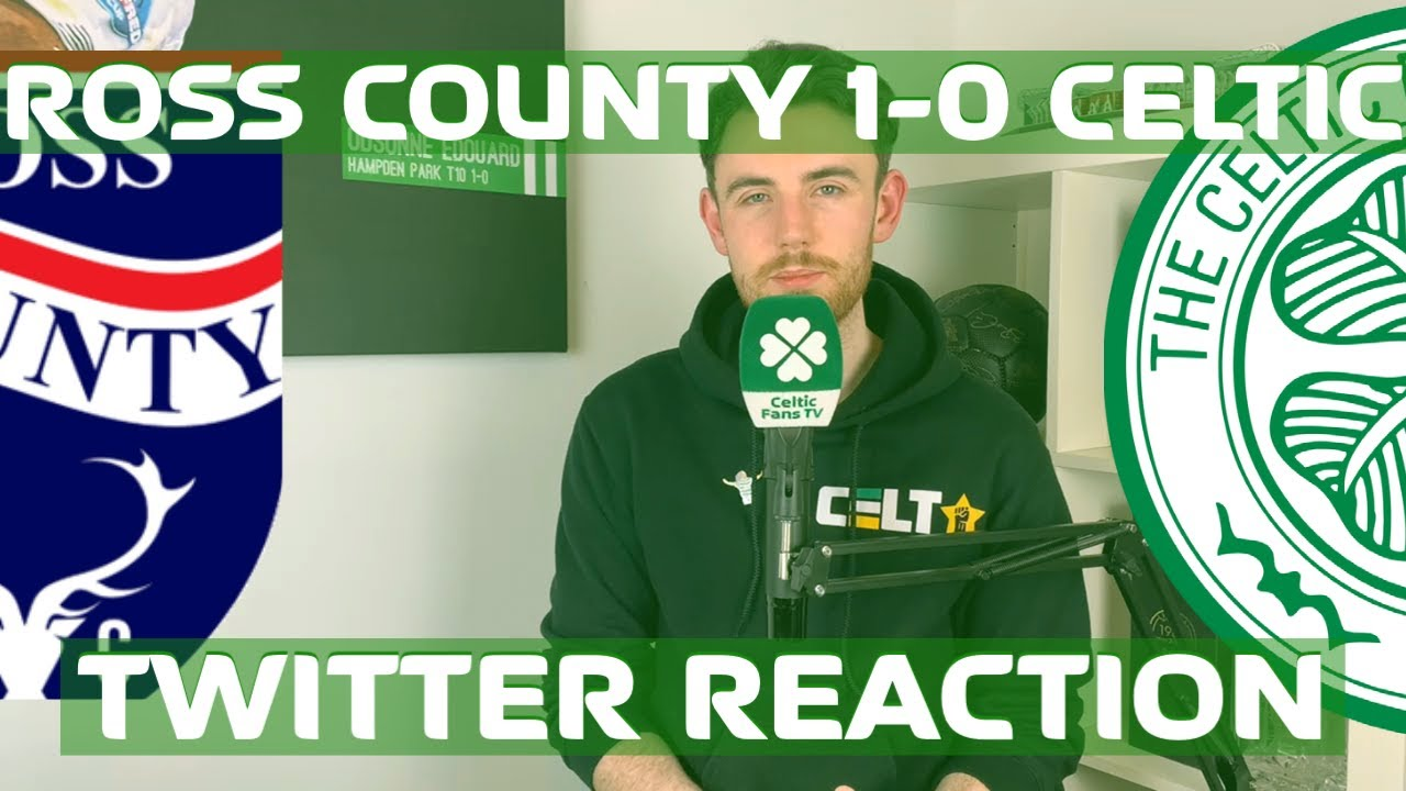 Ross County 1-0 Celtic | Twitter Reaction