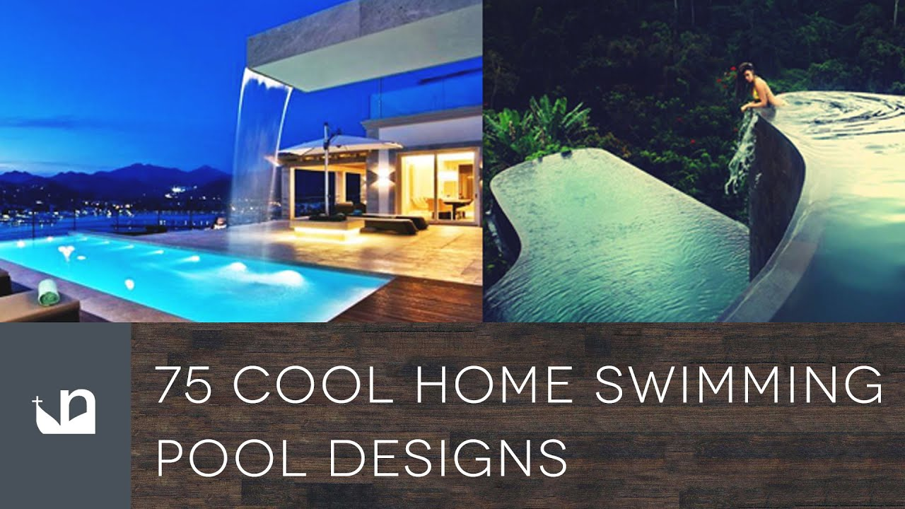 Home Swimming Pool Designs Captivating 75 Cool Home Swimming Pool Designs  Youtube Inspiration Design