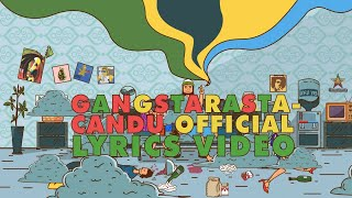 Gangstarasta - Candu (Lyrics Video)