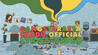 Gangstarasta - Candu (Lyrics Video)