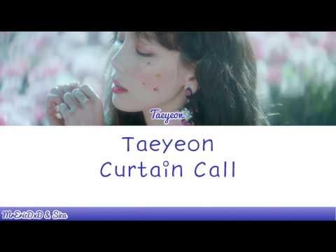 Taeyeon (태연): Curtain Call Lyrics