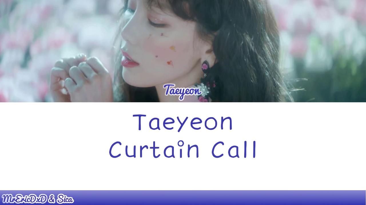 Nice Taeyeon (태연): Curtain Call Lyrics