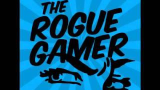 Rogue Gamer Show Episode 002 Break Music Like a G6