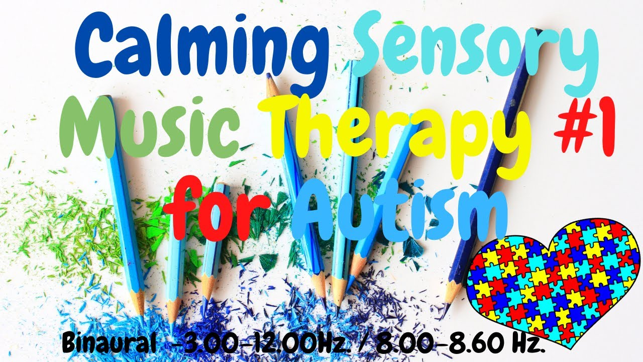 Relaxing Music Therapy For Autism Calming Sensory 1 8 60 Hz Youtube