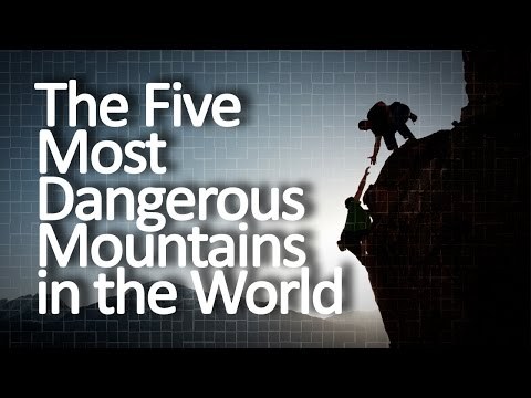 The Five Most Dangerous Mountains in the World