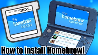 - 3DS - How to Install the Homebrew Launcher on ANY 3ds! (Works on 11.3.0-36!!)