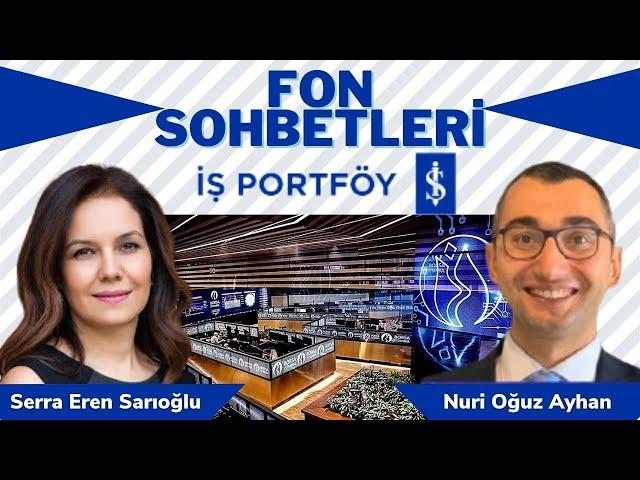 #13 İş Portföy BIST 100 Dışı Şirketler Hisse Senedi Fonu (IDH) Yöneticisi ile FON SOHBETLERİ