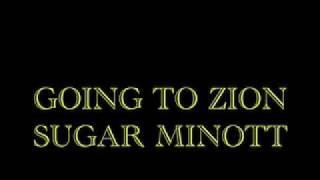 Going To Zion - Sugar Minott