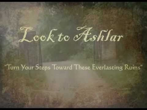 Look to Ashlar --- Turn Your Steps Toward These Everlasting Ruins