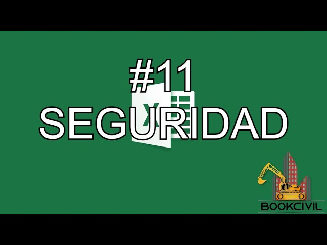 Curso de Excel - #11 Seguridad (bloqueo de celdas)