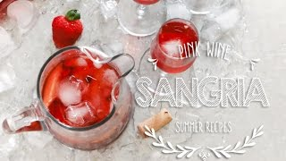 How To Make An Easy Pink Wine Sangria ♥