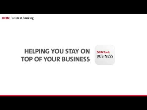 OCBC Business Mobile Banking App – Helping You Stay On Top Of Your Business