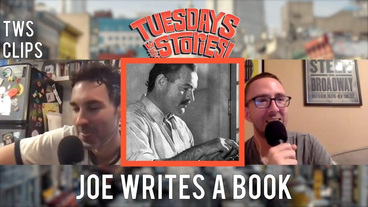 Joe Writes A Book - Tuesdays Clips