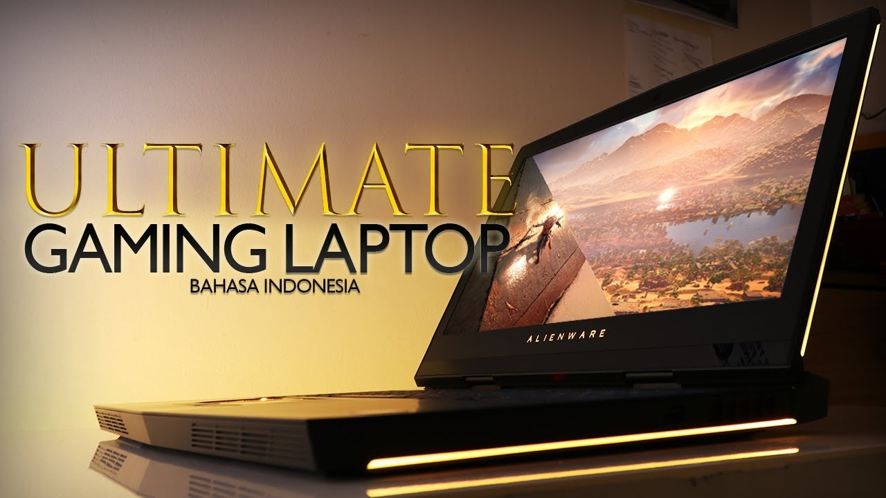 Gaming Laptop Tank Baja Alienware 17 R4 Indonesia Unboxing Review 2018 Youtube