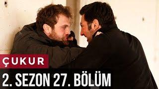 Çukur 2.Sezon 27.Bölüm