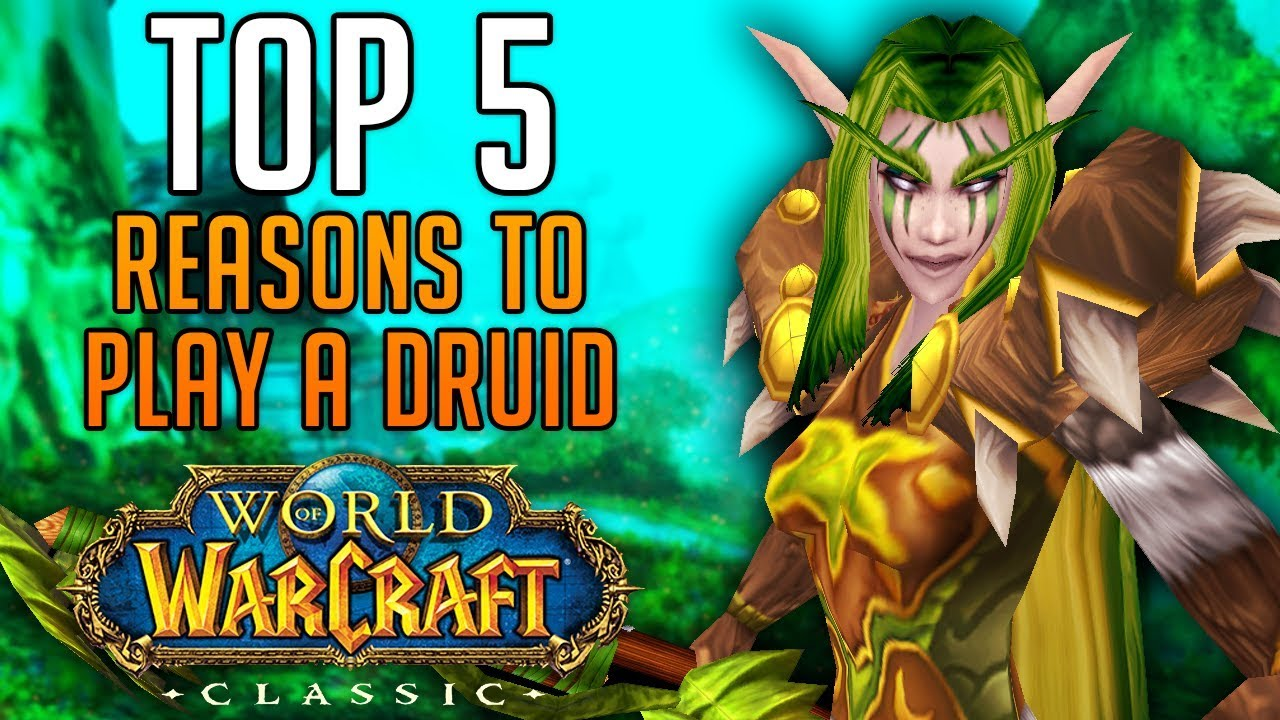 Top 5 Reasons To Play A Druid In Classic World Of Warcraft Youtube