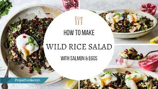 Wild Rice Salad with Salmon and Eggs