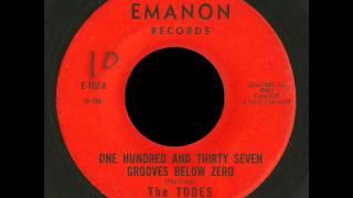 The Todes - 137 grooves below zero