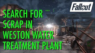 Fallout 4 - Search for scrap in Weston Water Treatment Plant