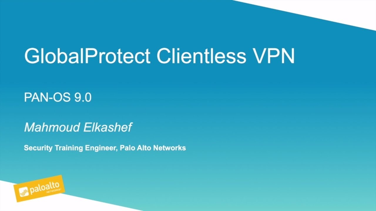 Tutorial: GlobalProtect Clientless VPN