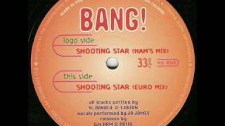 Bang - Shooting Star (Hams Mix)