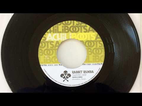 "Rabbit Rumba ""Nuestro Ayer"" (Makala Remix)"