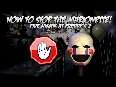 How To Slow Down The Marionette in Five Nights at Freddy's 2