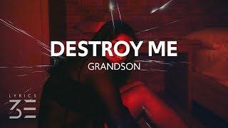 grandson - Destroy Me (Lyrics)