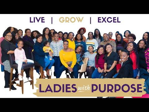 Part 2: Women with Purpose. Live, Grow & Excel