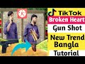 Tik Tok Broken Heart Gunshot Tiktok New Viral  Bangla Tutorial  Mp3 - Mp4 Download