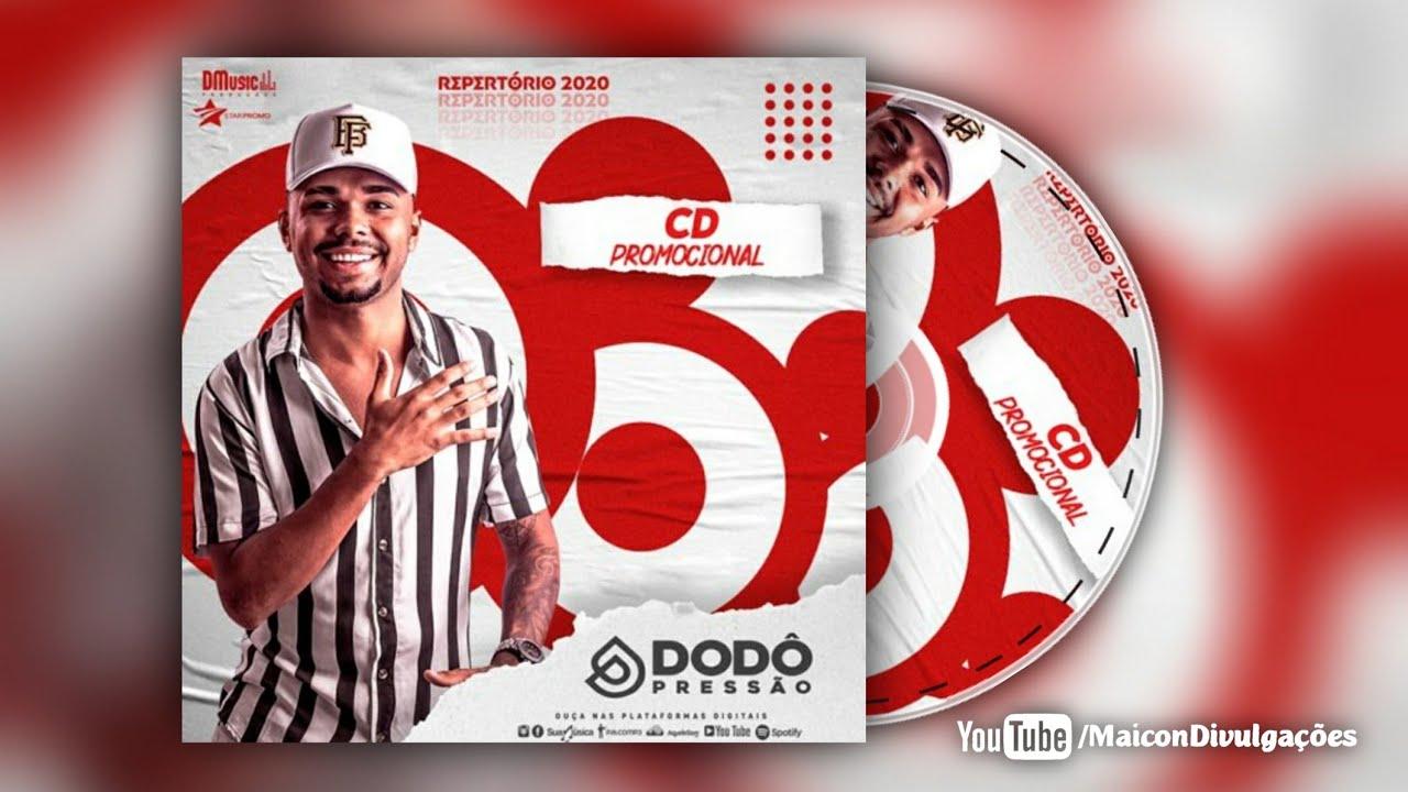 DODÔ PRESSÃO - CD PROMOCIONAL JULHO 2020