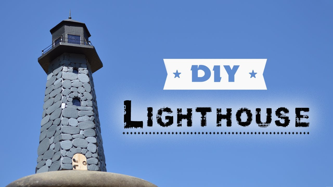 How Build Garden Lighthouse