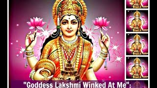 """Goddess Lakshmi Winked at Me"": Miracle Testimony at Goddess Lakshmi"