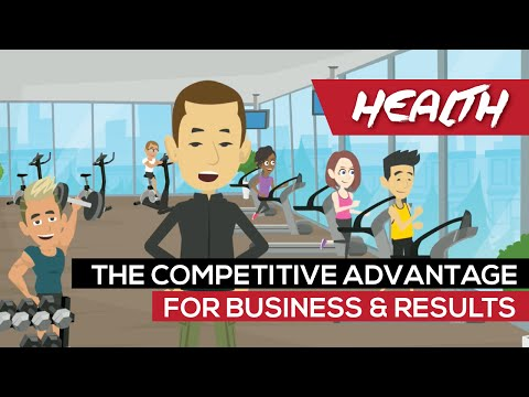 Health: The Competitive Advantage For Business & Results