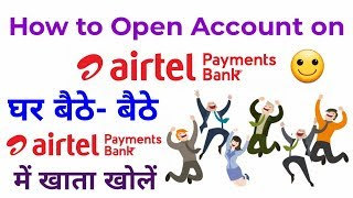 How to Open Account on Airtel Payments Bank!!! #AirtelPaymentBank