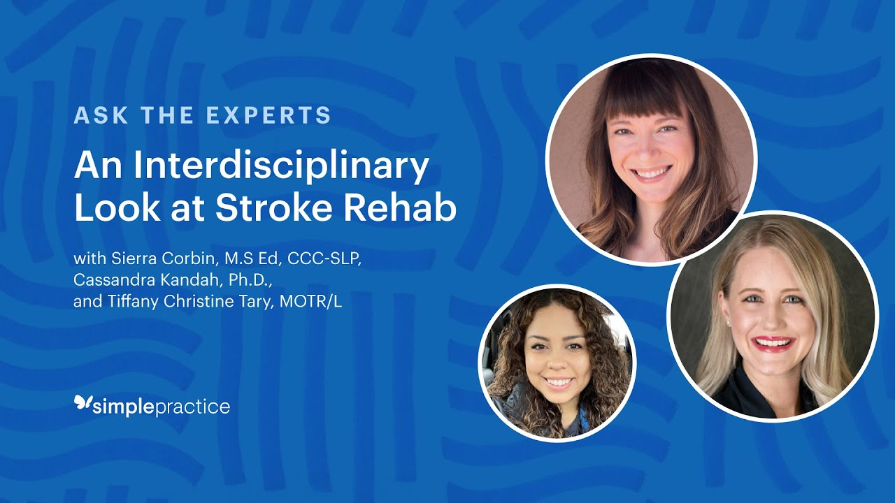 Ask the Experts | Stroke Rehab
