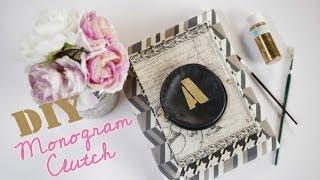 Diy Fashion | Monogrammed Clutch | Designer Diy