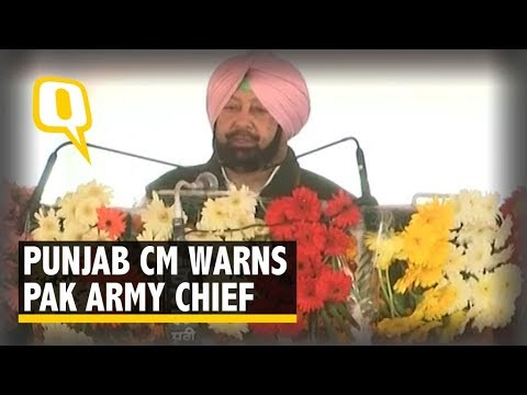 Don't Spoil The Atmosphere Here: Amarinder Warns Pak Army Chief   The Quint