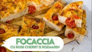Reteta - Focaccia cu rosii cherry si rozmarin | Bucataras TV