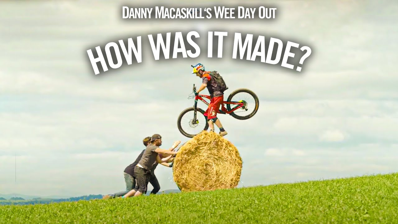 Download How Was It Made? Danny MacAskill's Wee Day Out