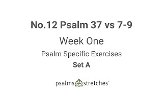 No.12 Psalm 37 vs 7-9 Week 1 Set A