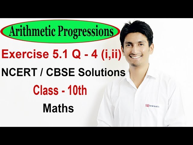 Exercise 5.1 Questions 4 (i,ii) - NCERT/CBSE Solutions for Class 10th Maths  || Truemaths