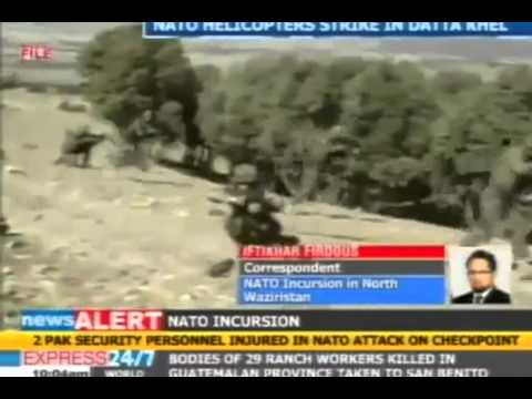 NATO attacks Pakistan  NATO helicopters invade, attack Pakistan Army Post