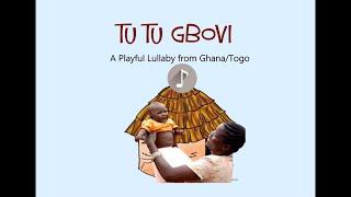 TUTU GBOVI (EWE FOLK SONG) - ARR. BY GEORGE MENSAH ESSILFIE (GME)