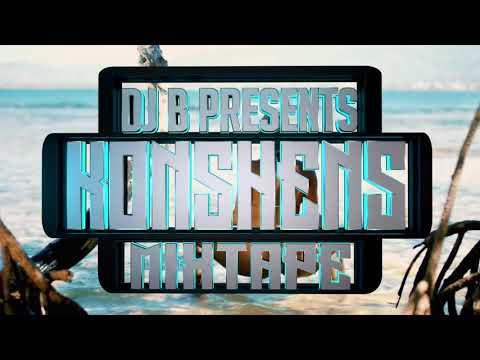Konshens Mix-tape Promo 2018   [Official  Video Preview ] Dj B,Big Belly, Base line,Gal tan up etc